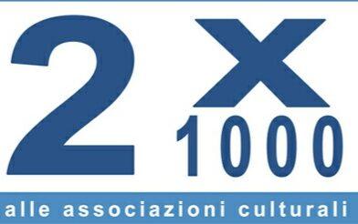2×1000 alle associazioni culturali